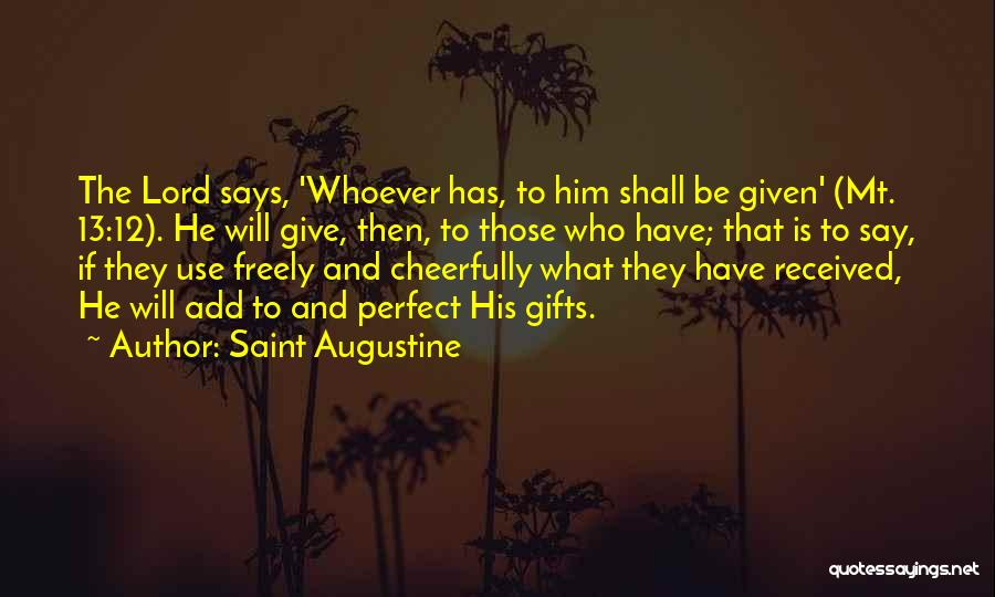 Giving Gifts Quotes By Saint Augustine