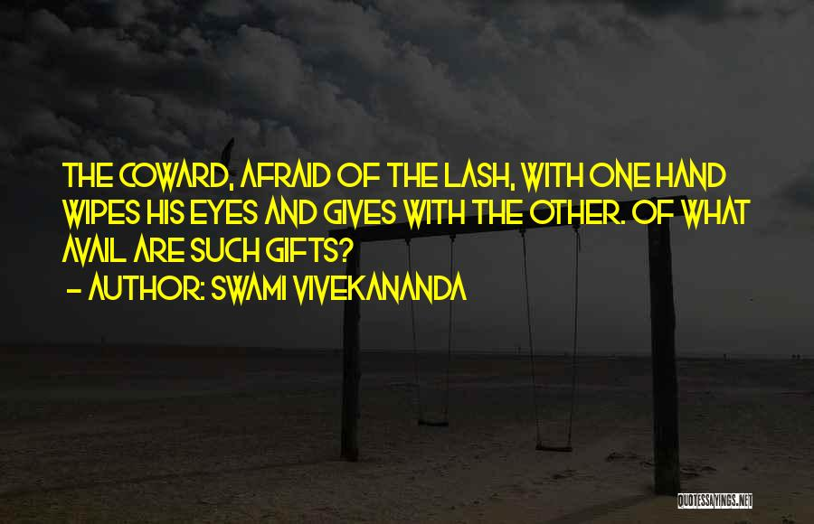 Giving Gifts Quotes By Swami Vivekananda