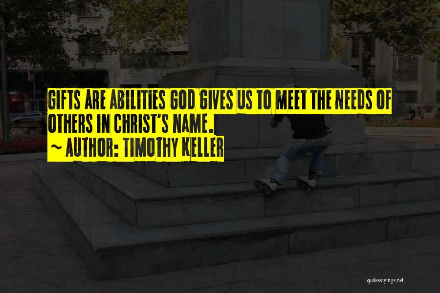 Giving Gifts Quotes By Timothy Keller