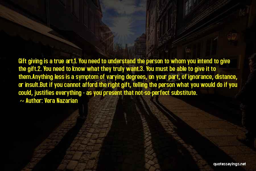 Giving Gifts Quotes By Vera Nazarian