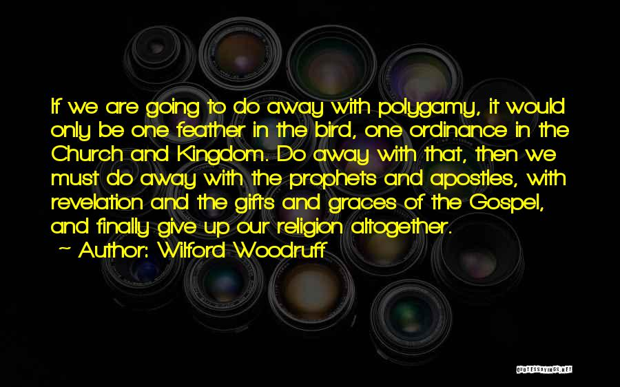 Giving Gifts Quotes By Wilford Woodruff