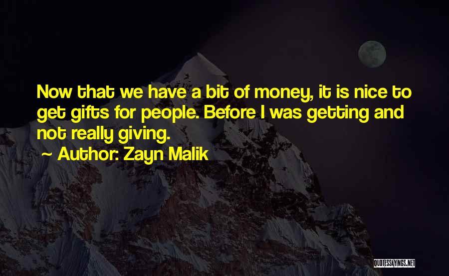 Giving Gifts Quotes By Zayn Malik