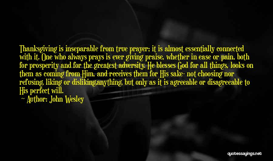 Giving God Praise Quotes By John Wesley