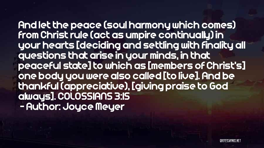 Giving God Praise Quotes By Joyce Meyer
