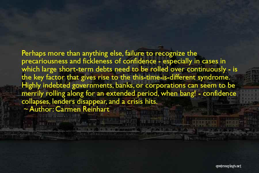 Giving In Time Of Need Quotes By Carmen Reinhart