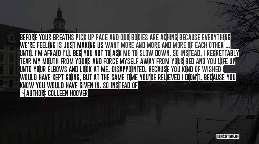 Giving In Time Of Need Quotes By Colleen Hoover