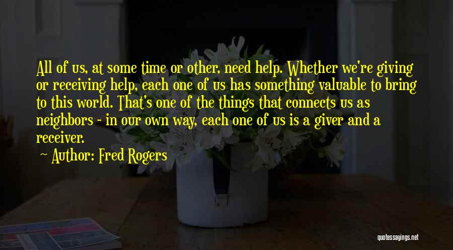 Giving In Time Of Need Quotes By Fred Rogers
