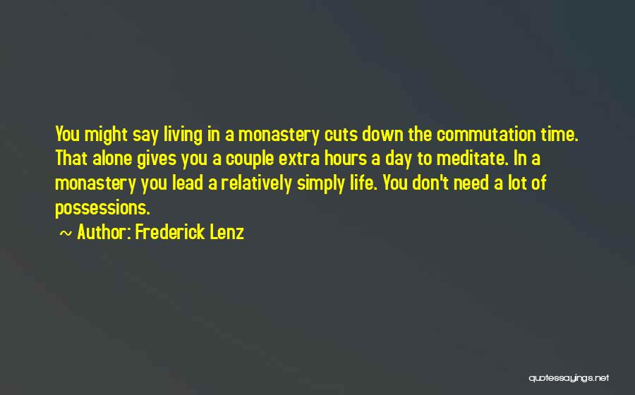 Giving In Time Of Need Quotes By Frederick Lenz