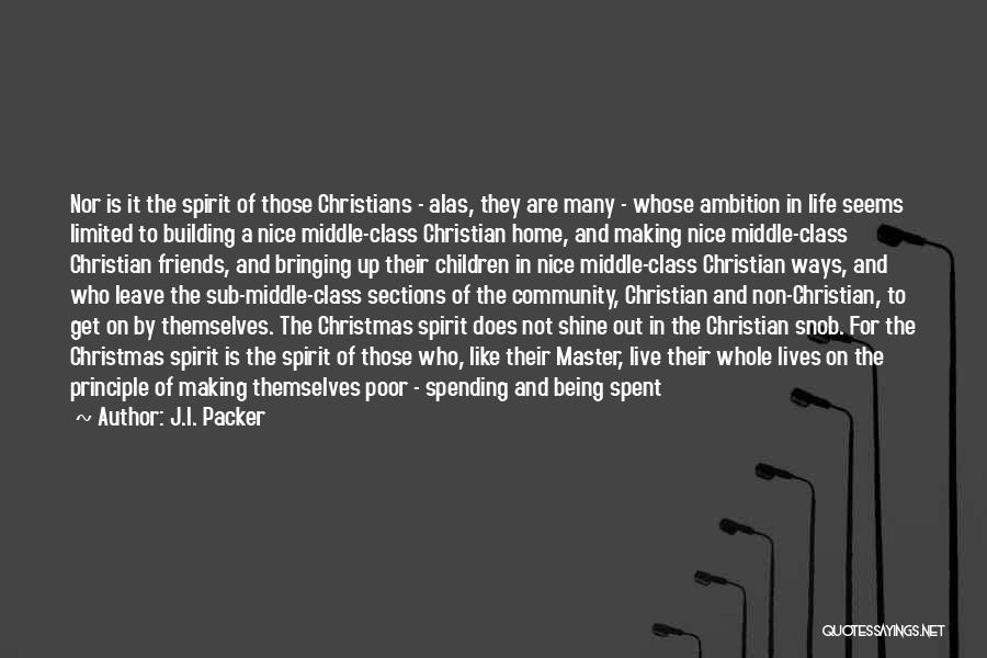 Giving In Time Of Need Quotes By J.I. Packer