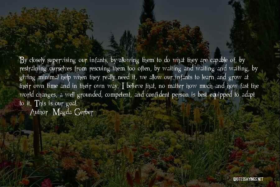 Giving In Time Of Need Quotes By Magda Gerber