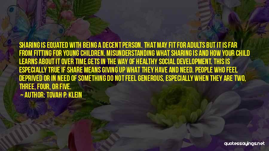 Giving In Time Of Need Quotes By Tovah P. Klein