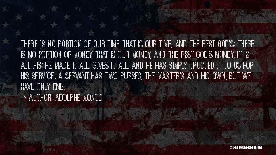 Giving It All To God Quotes By Adolphe Monod