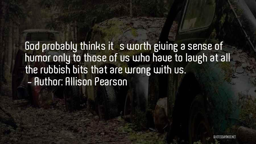 Giving It All To God Quotes By Allison Pearson