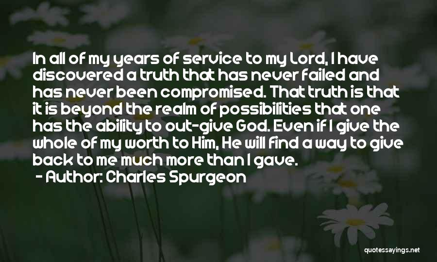Giving It All To God Quotes By Charles Spurgeon