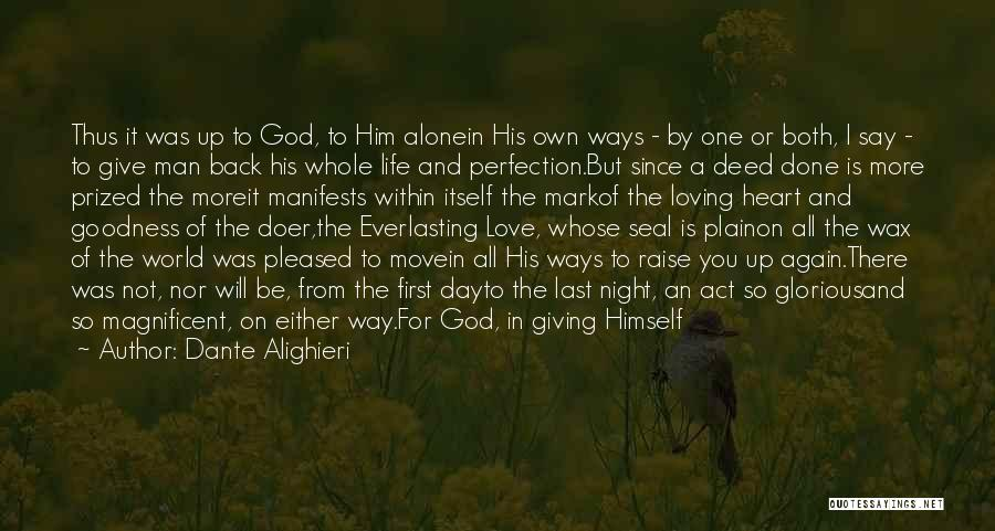 Giving It All To God Quotes By Dante Alighieri