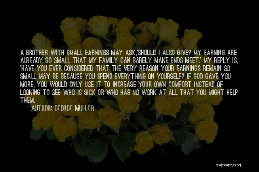 Giving It All To God Quotes By George Muller
