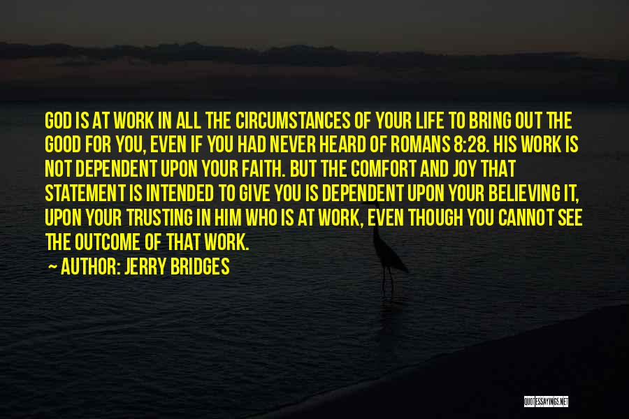 Giving It All To God Quotes By Jerry Bridges