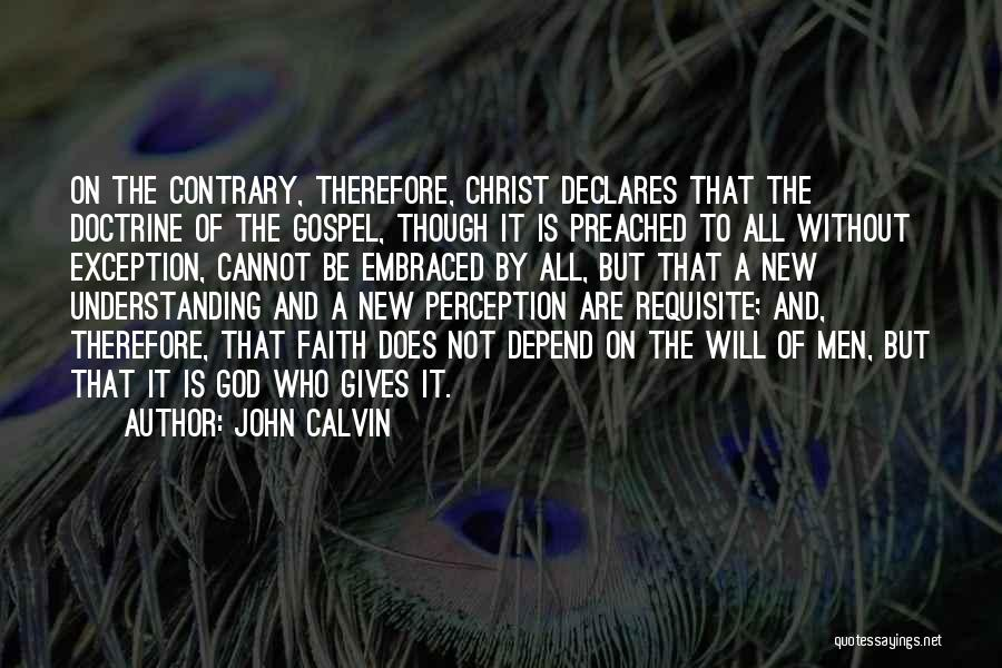 Giving It All To God Quotes By John Calvin