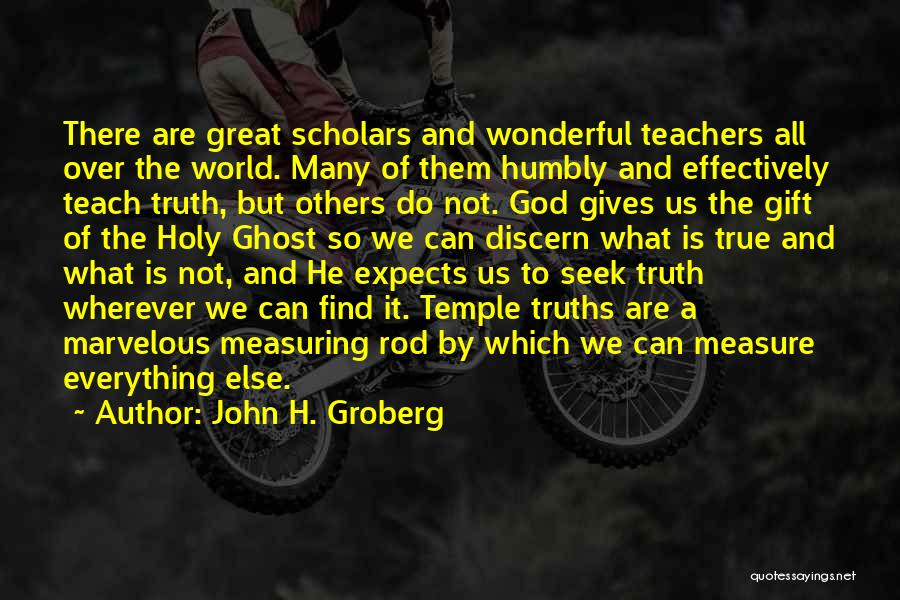 Giving It All To God Quotes By John H. Groberg