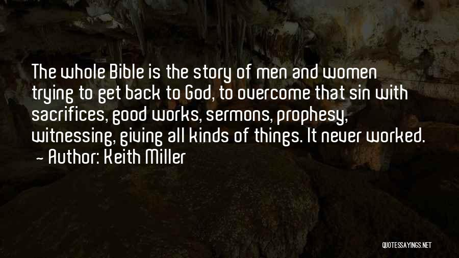 Giving It All To God Quotes By Keith Miller