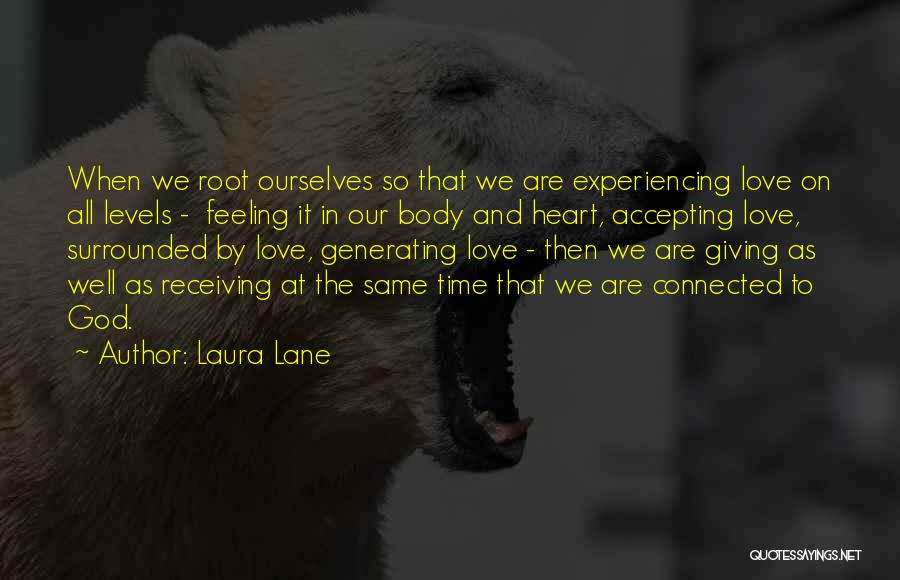 Giving It All To God Quotes By Laura Lane