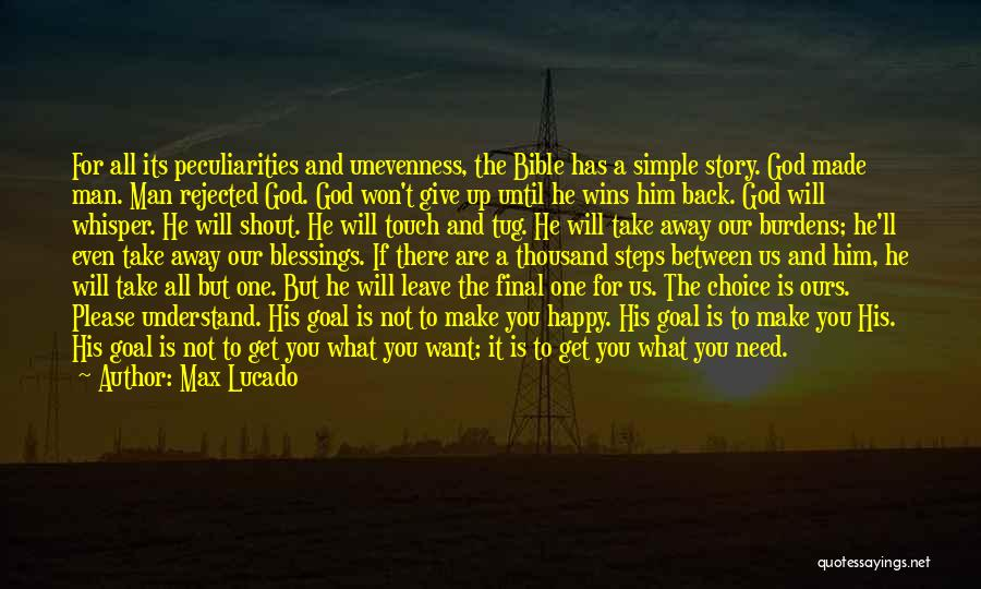 Giving It All To God Quotes By Max Lucado