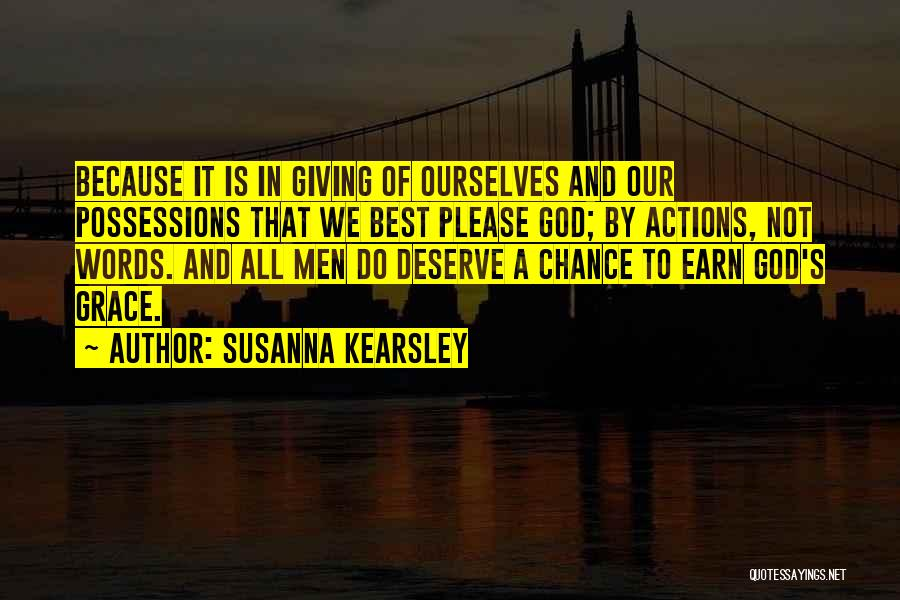 Giving It All To God Quotes By Susanna Kearsley
