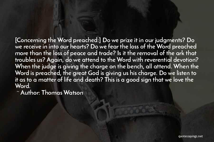 Giving It All To God Quotes By Thomas Watson