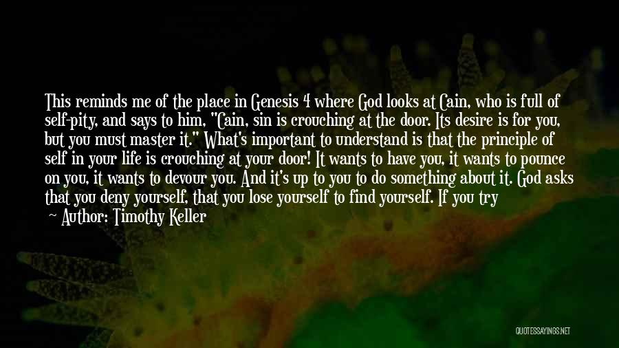 Giving It All To God Quotes By Timothy Keller