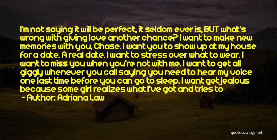 Giving Love A Chance Quotes By Adriana Law