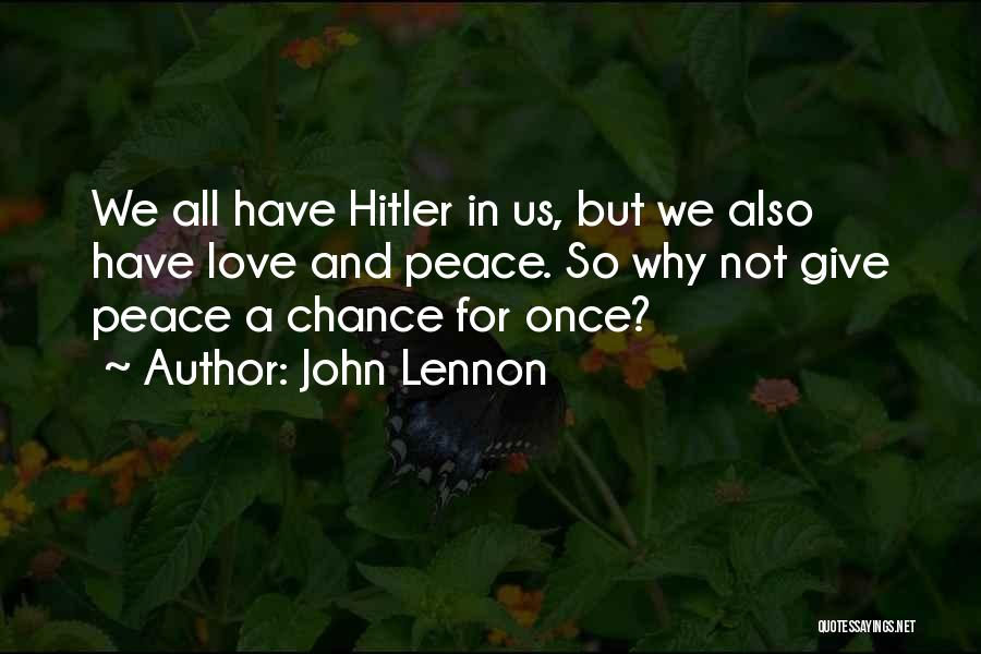 Giving Love A Chance Quotes By John Lennon