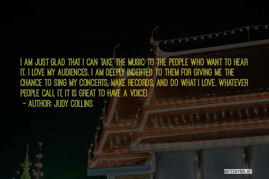 Giving Love A Chance Quotes By Judy Collins