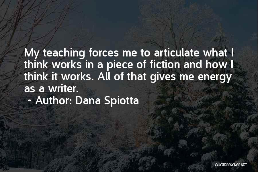 Giving My All Quotes By Dana Spiotta