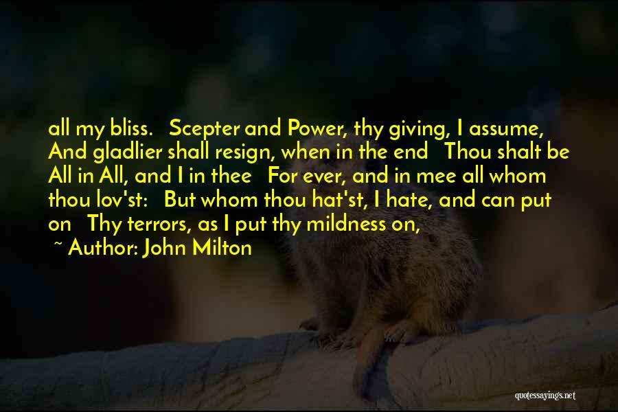 Giving My All Quotes By John Milton