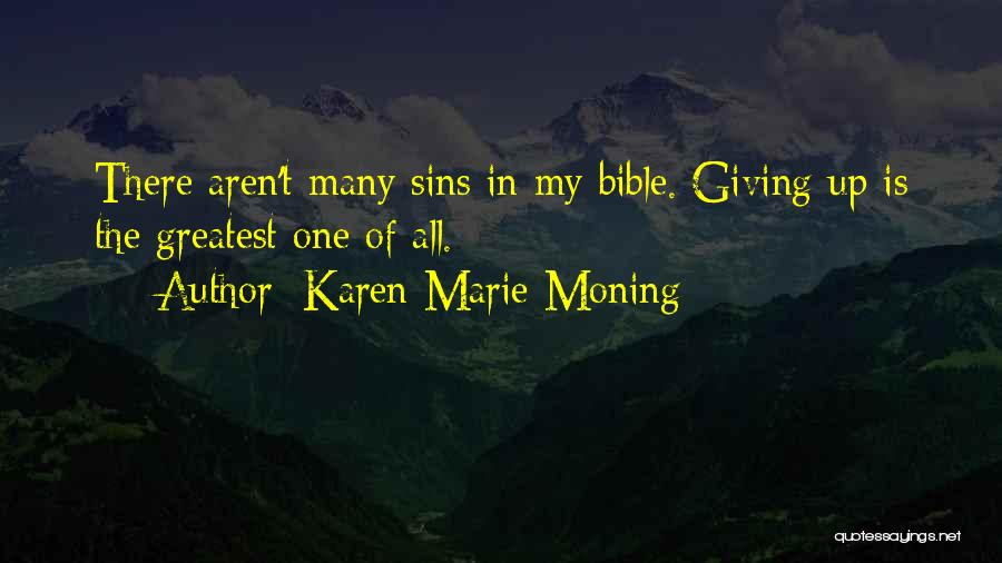 Giving My All Quotes By Karen Marie Moning