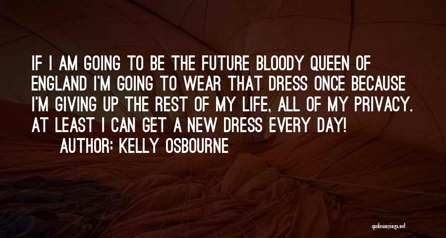 Giving My All Quotes By Kelly Osbourne