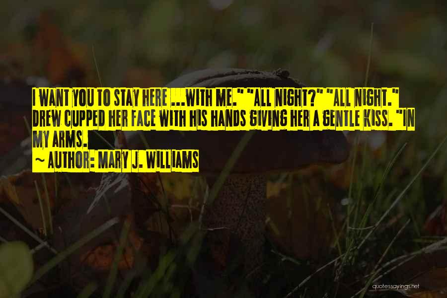 Giving My All Quotes By Mary J. Williams