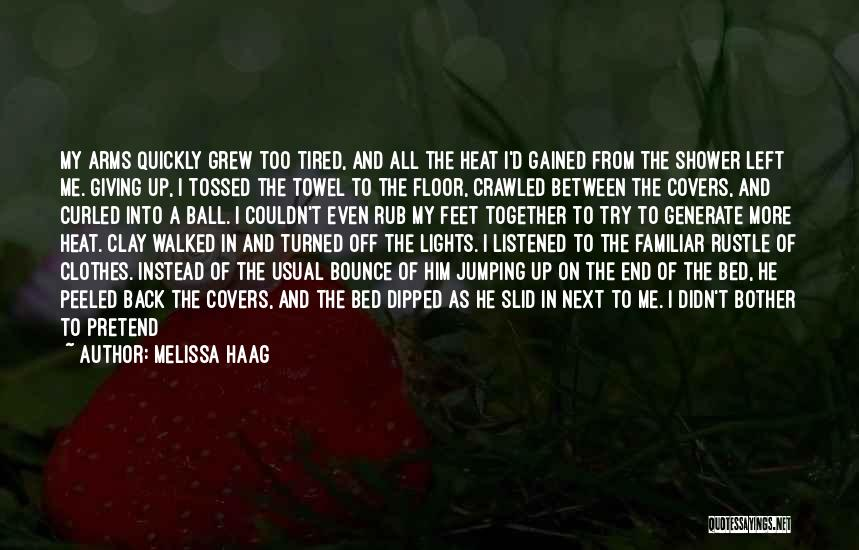 Giving My All Quotes By Melissa Haag