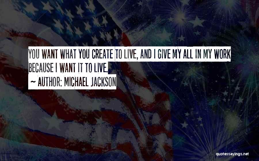 Giving My All Quotes By Michael Jackson