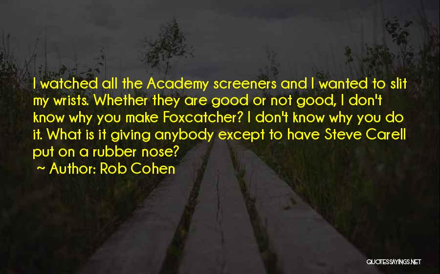 Giving My All Quotes By Rob Cohen