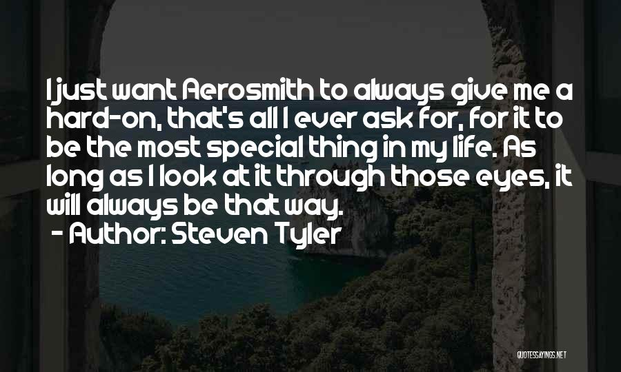 Giving My All Quotes By Steven Tyler