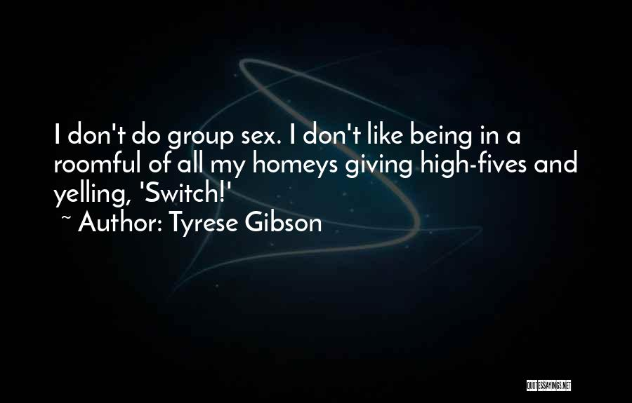 Giving My All Quotes By Tyrese Gibson