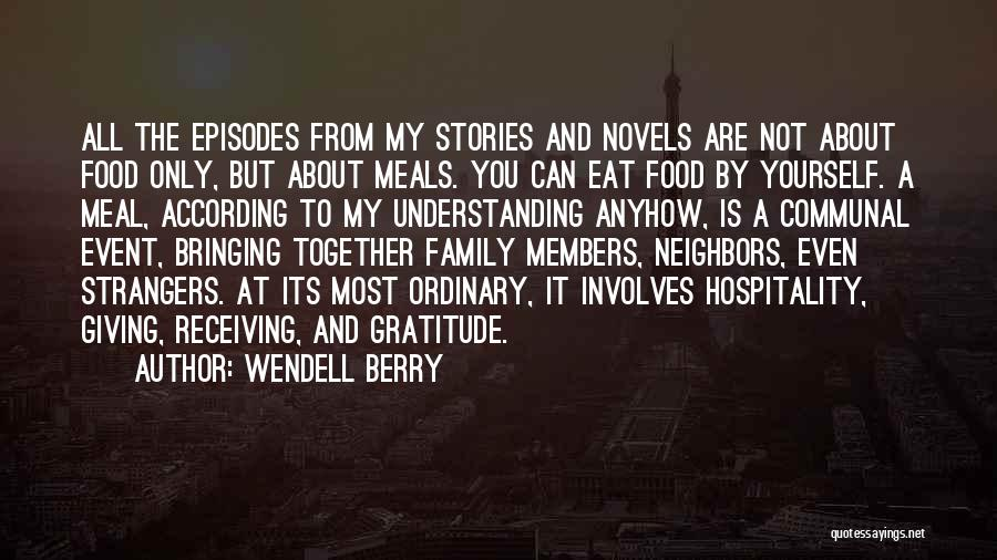 Giving My All Quotes By Wendell Berry