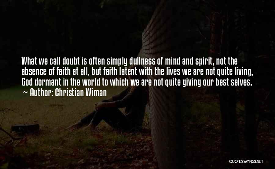 Giving Our Best To God Quotes By Christian Wiman