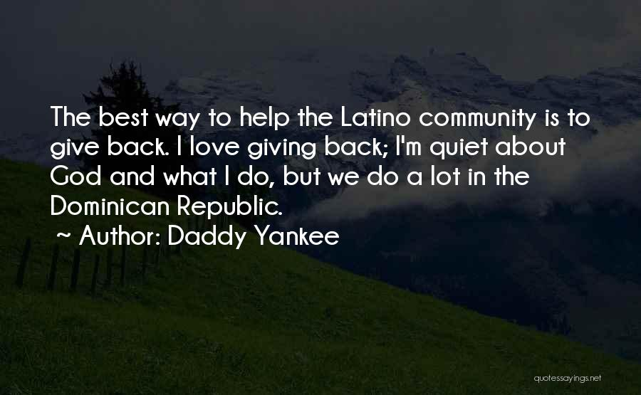 Giving Our Best To God Quotes By Daddy Yankee