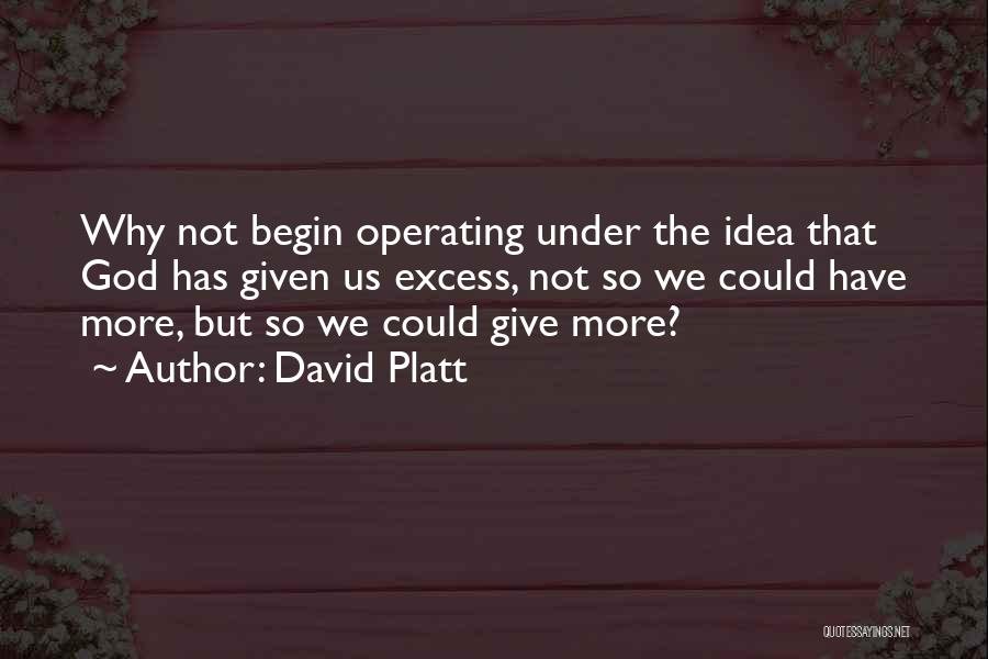 Giving Our Best To God Quotes By David Platt