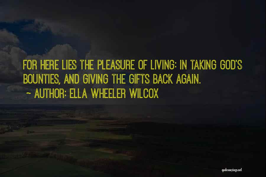 Giving Our Best To God Quotes By Ella Wheeler Wilcox