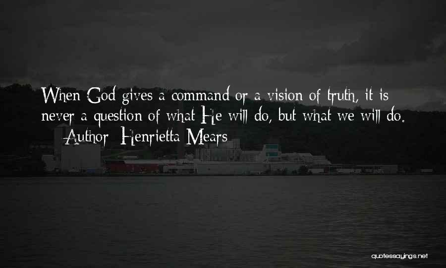 Giving Our Best To God Quotes By Henrietta Mears