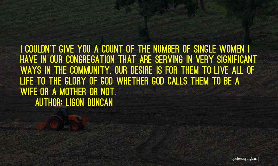 Giving Our Best To God Quotes By Ligon Duncan