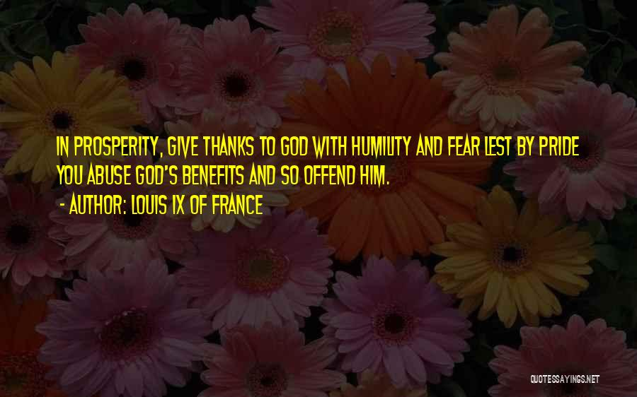 Giving Our Best To God Quotes By Louis IX Of France